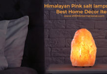 Himalayan Pink Salt Lamps Types – Best Home Décor Item