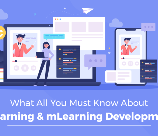 What All You Must Know About eLearning & mLearning Development?
