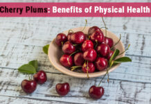 Cherry Plums: Benefits Of Physical Health