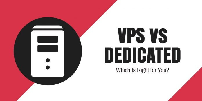 VPS vs Dedicated Hosting: Which one to Choose for your Business Needs?