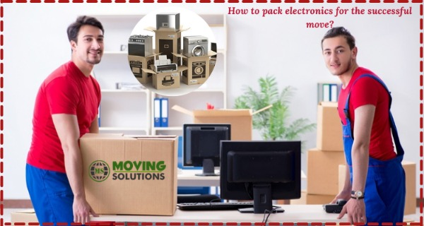 How To Pack Electronics For The Successful Move